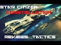 Star Citizen Constellation Review