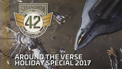 07f42 Star Citizen VS Holiday Special Monthly Studio Report: December 2017